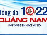 Tổng đài 1022 Quảng Nam