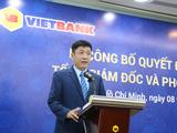 Ông Lê Huy Dũng làm Tổng giám đốc VietBank sau 1 năm làm quyền