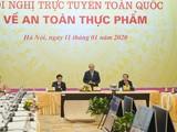 Thủ tướng Nguyễn Xuân Phúc chỉ trì hội nghị trực tuyến toàn quốc về ATTP sáng 11/1 (Ảnh: Chinhphu.vn).