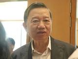 Bộ trưởng Tô Lâm cho biết ông rất sốt ruột vì số người rất nhiều, mà việc xác định cụ thể lại cần phải chờ điều tra.