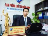 Luật sư Đặng Văn Cường - Trưởng Văn phòng Luật sư Chính Pháp (Ảnh: NVCC)