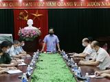 Chủ tịch UBND tỉnh Thái Nguyên đã họp khẩn với huyện Phú Bình về công tác phòng, chống dịch COVID-19 (Ảnh - Xuân Huy)