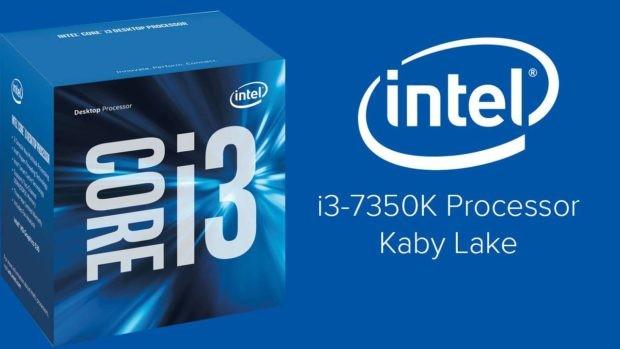 Intel sắp ra mắt bộ xử lý Core i3-7350K?