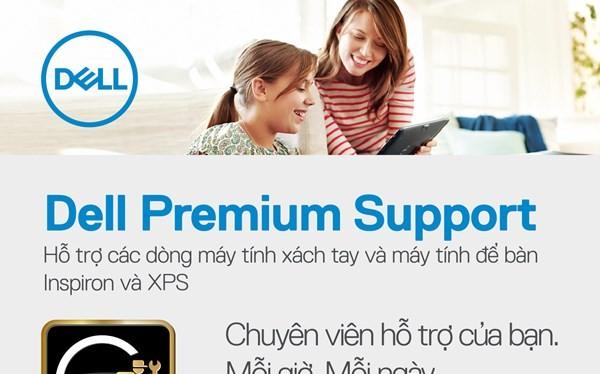 Premium Support là dịch vụ bảo hành dành riêng cho người dùng máy tính Dell XPS và Inspiron.