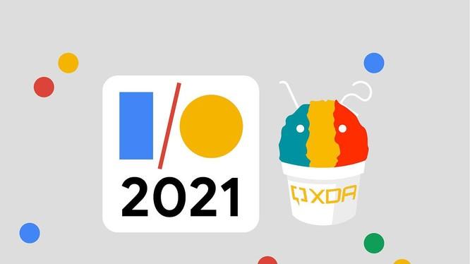 Sự kiện Google I/O 2021 có gì mới?