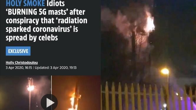 Tin theo tin đồn mạng 5G lây truyền tín hiệu virus Corona mới, dân chúng Anh nhiều nơi đốt phá các cột phát sóng (Ảnh: The Sun).