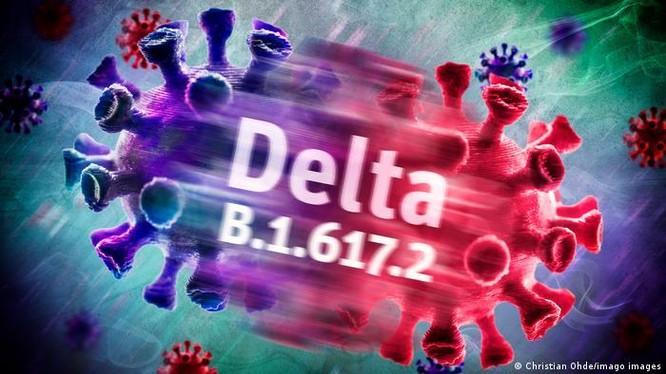 Biến chủng Delta đang trở thành nguy cơ lớn đối với các quốc gia (Ảnh: Deutsche Welle).