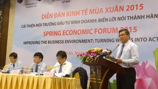 Diễn đàn Kinh tế mùa Xuân 2015 tập trung về cải thiện môi trường đầu tư kinh doanh: biến lời nói thành hành động.