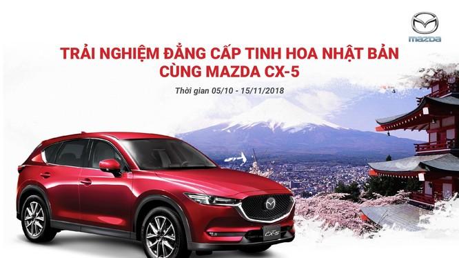 Cơ hội nhận chuyến du lịch Nhật Bản khi mua Mazda CX-5. (Ảnh: THA)