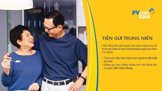 Hưu trí thảnh thơi cùng sản phẩm Tiền gửi trung niên của PVcomBank.