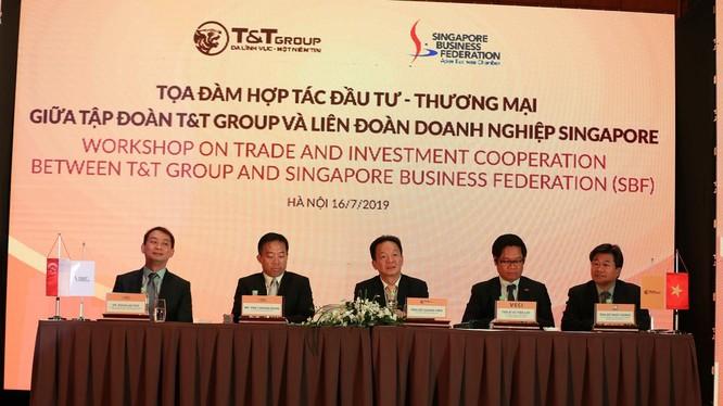 Tập đoàn T&T Group và Liên đoàn Doanh nghiệp Singapore tổ chức tọa đàm trao đổi cơ hội, hợp tác - đầu tư vào ngày 16/7/2019 tại Hà Nội