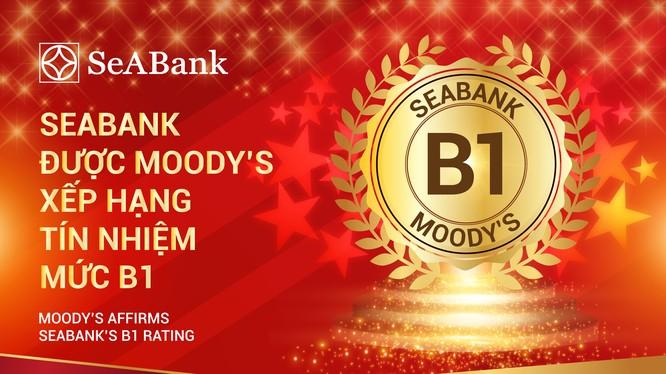 SeABank được Moody's xếp hạng tín nhiệm dài hạn ở mức B1.
