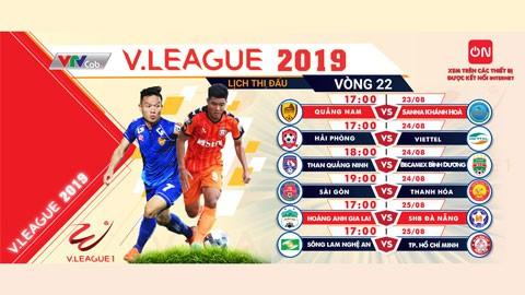 Lịch thi đấu vòng 22 V.League 2019. Ảnh VPF.