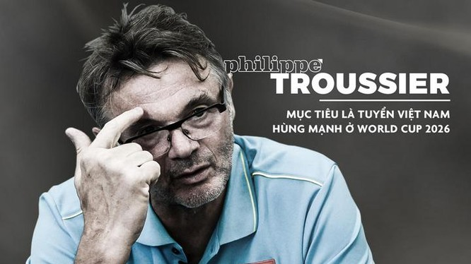 """HLV đội tuyển U.19 Việt Nam Philippe Troussier được giao nhiệm vụ làm """"kiến trúc sư"""" cho """"Tầm nhìn World Cup 2026"""". Ảnh THNA"""