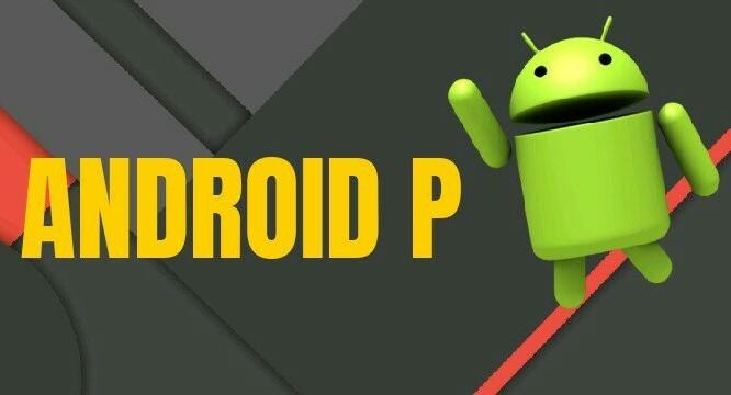 Android P đang được Google phát triển (ảnh: Android Verge)