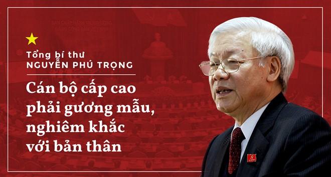 Tổng bí thư Nguyễn Phú Trọng cho rằng cán bộ chức càng cao thì càng phải nghiêm khắc với bản thân. Đồ họa: Phượng Nguyễn.
