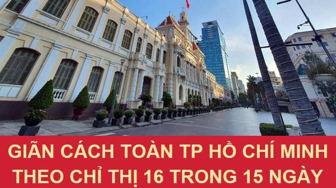 Giãn cách toàn TP.HCM theo Chỉ thị 16 từ 0 giờ ngày 9/7 - Ảnh: Thông tin Chính phủ