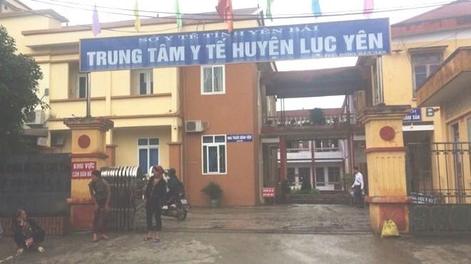 Trung tâm y tế huyện Lục Yên, tỉnh Yên Bái, nơi xảy ra vụ việc.