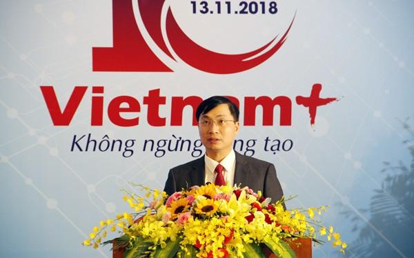 Ông Trần Tiến Duẩn, Tổng biên tập Báo Điện tử VietnamPlus nhận định báo luôn tìm tòi sáng tạo, áp dụng nhiều công nghệ truyền thông mới.