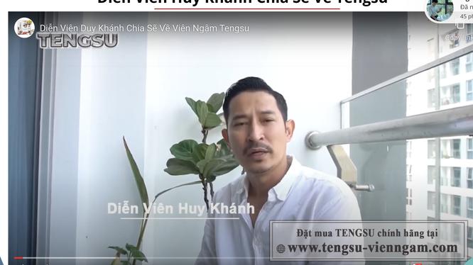 Hình ảnh diễn viên Huy Khánh quảng cáo cho sản phẩm thực phẩm bảo vệ sức khoẻ viên ngậm Tengsu (Ảnh chụp màn hình)