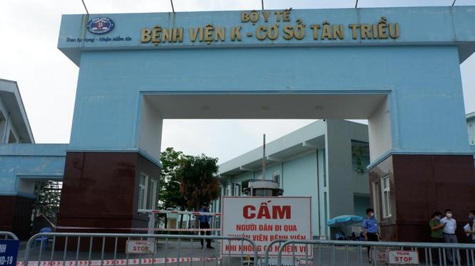 Bệnh viện K cơ sở Tân Triều (Ảnh - Thảo Vy)
