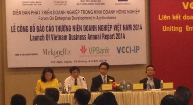 Diễn đàn phát triển doanh nghiệp trong kinh doanh nông nghiệp - Báo cáo thường niên doanh nghiệp năm 2014 sáng 15/4.