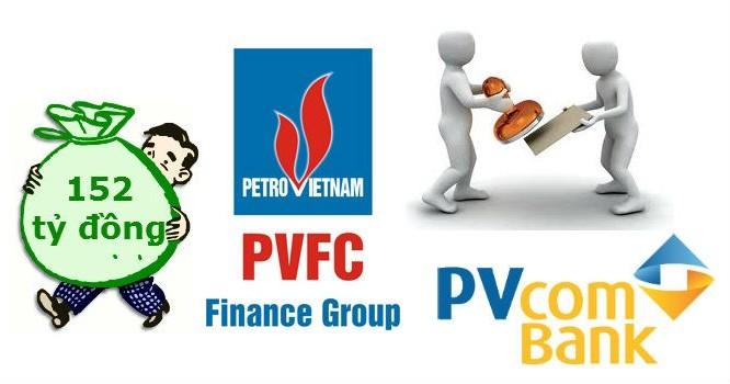 PVcomBank có nguy cơ mất trắng 152 tỷ đồng
