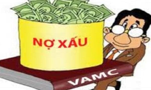VAMC vẫn gặp khó khăn trong việc xử lý nợ xấu