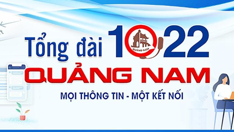 Quảng Nam: Tích hợp giải đáp thông tin về dịch bệnh COVID-19 trên Tổng đài 1022