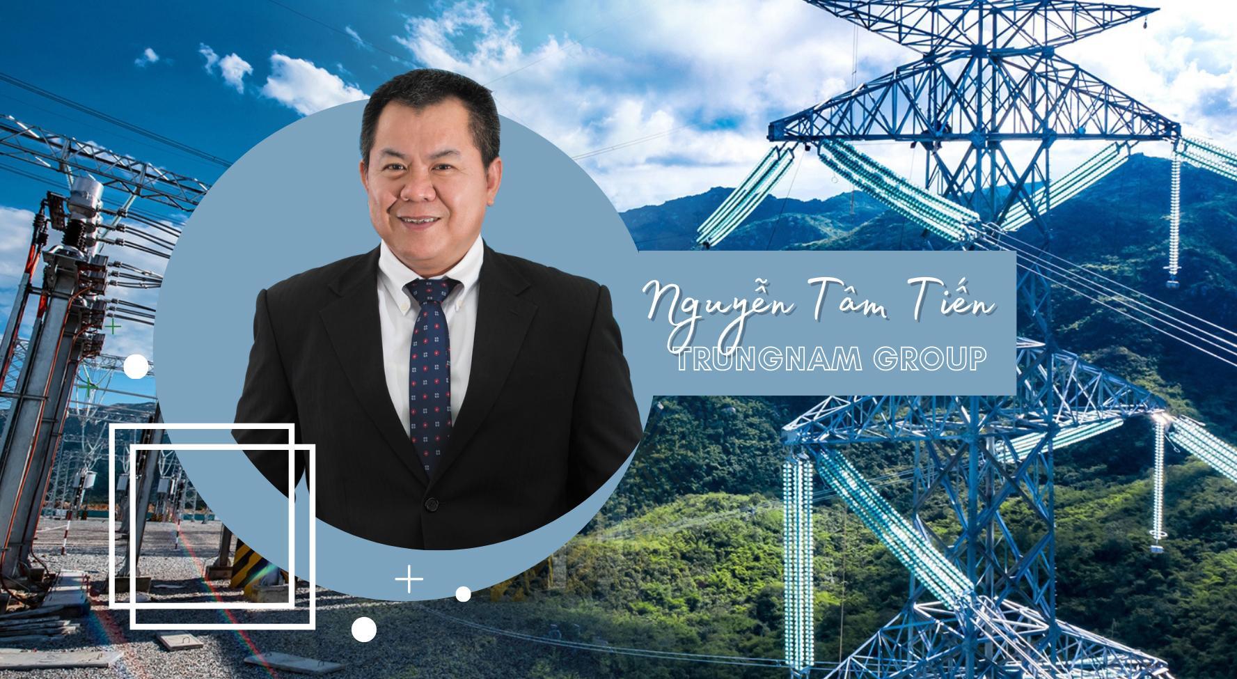 Tổng Giám đốc Trungnam Group Nguyễn Tâm Tiến