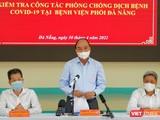 Chủ tịch nước Nguyễn Xuân Phúc và đoàn công tác trong chuyến kiểm tra công tác phòng, chống dịch COVID-19 tại TP Đà Nẵng