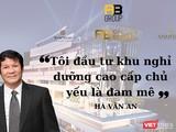 Đại gia Hà Văn An và đế chế A&B Group.