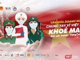 """Nhiều nghệ sĩ, người nổi tiếng hứa chung tay phòng, chống COVID-19 """"Vì Việt Nam khỏe mạnh"""" (Ảnh: BTC)"""