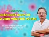 BS Trương Hữu Khanh, Trưởng khoa Nhiễm, Thần kinh (BV Nhi đồng 1), một trong những chuyên gia dịch tễ học (Ảnh: Alobacsi)