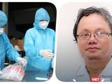 Bác sĩ Trương Hữu Khanh, chuyên gia bệnh truyền nhiễm, nguyên là Trưởng khoa Nhiễm, Thần kinh (Bệnh viện Nhi Đồng 1, TP.HCM)