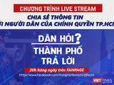 Livestream Dân hỏi thành phố trả lời sẽ lên sóng vào 20h hàng ngày, từ 24/8/2021 đến hết ngày 6/9