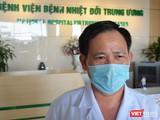 BS. Trần Duy Hưng - Trưởng khoa Nhiễm khuẩn tổng hợp, Bệnh viện Bệnh Nhiệt đới Trung ương cơ sở 2. Ảnh: Hoàng Anh