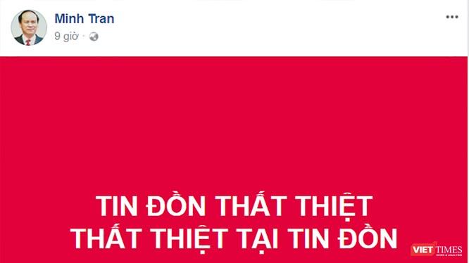 Trang cá nhân của ông Trần Văn Minh cũng đăng tải thông tin chỉ là tin đồn thất thiệt