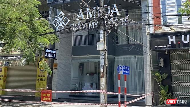 Thẩm mỹ viện AMIDA (Đà Nẵng) bị phong toả do có ca mắc COVID-19
