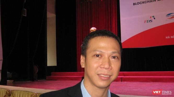 Ông Đỗ Văn Long - Giám đốc Chiến lược Công ty Infinity Blockchain Labs
