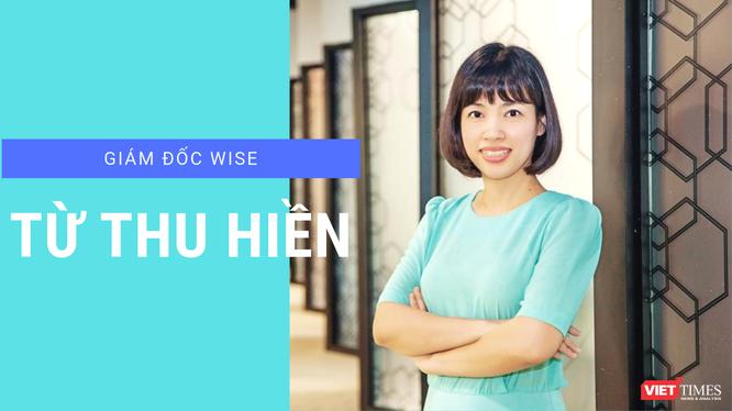 Bà Từ Thu Hiền – Nhà sáng lập kiêm Giám đốc điều hành Chương trình Tăng tốc Khởi nghiệp Sáng tạo dành cho Phụ nữ (WISE)