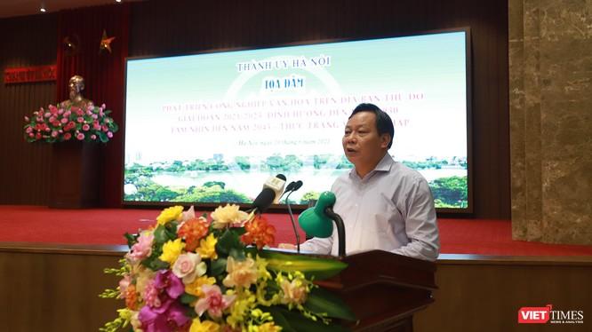 Ông Nguyễn Văn Phong, Phó Bí thư Thành ủy Hà Nội phát biểu tại tọa đàm
