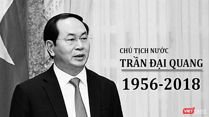 Chủ tịch nước Trần Đại Quang từ trần.