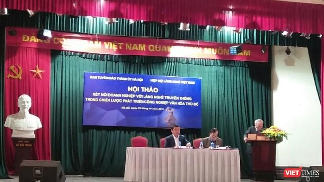 """Hội thảo: """"Kết nối doanh nghiệp với làng nghề truyền thống trong chiến lược phát triển công nghiệp văn hóa thủ đô""""."""