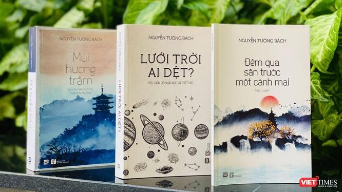 Những tác phẩm hòa quyện tri thức, tuệ giác và giá trị văn chương của tác giả Nguyễn Tường Bách
