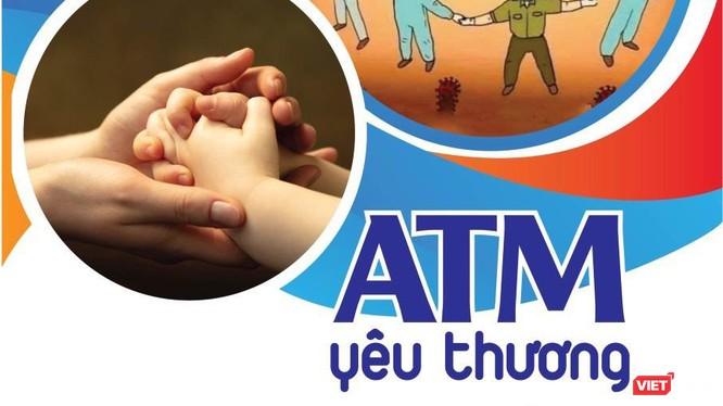 ATM Yêu thương hỗ trợ trẻ em mất cha mẹ vì dịch COVID-19
