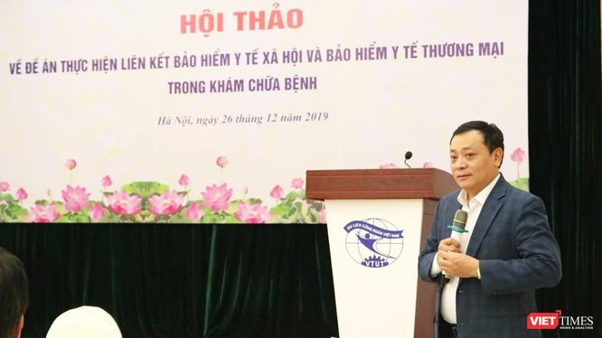 Ông Lê Văn Khảm – Vụ trưởng Vụ Bảo hiểm y tế (Bộ Y tế) phát biểu tại hội thảo. Ảnh: Minh Thúy