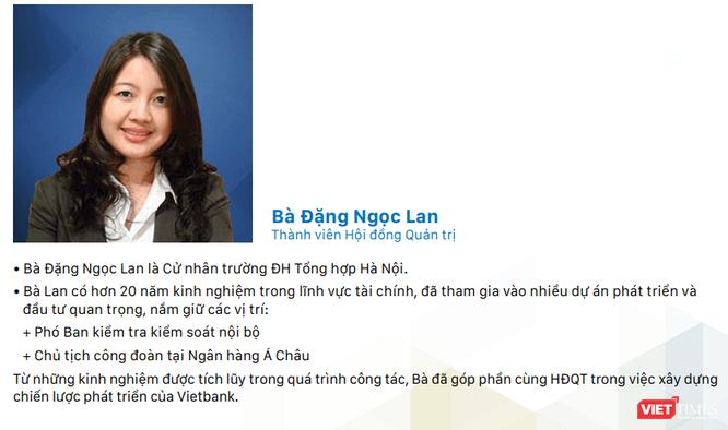 Bà Đặng Ngọc Lan đã có nhiều năm kinh nghiệm trong lĩnh vực ngân hàng