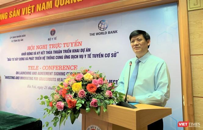 Quyền Bộ trưởng Bộ Y tế Nguyễn Thanh Long: Dự án nhằm để người dân được hưởng thụ các dịch vụ y tế tốt nhất ngay tại cơ sở trong điều kiện có thể