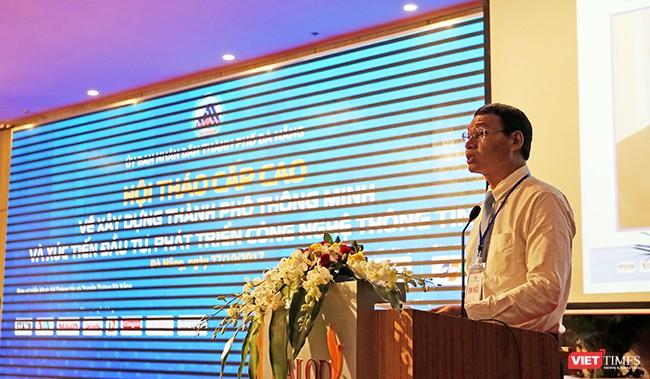 Ông Hồ Kỳ Minh, Phó Chủ tịch UBND TP Đà Nẵng phát biểu khai mạc Hội thảo